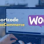 Daftar Shortcode di WooCommerce